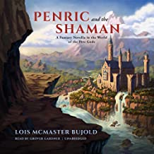 Penric and the Shaman: A Fantasy Novella in the World of the Five Gods (Curse of Chalion Series, Book 5)