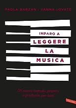 Imparo a leggere la musica: Un nuovo metodo, pratico e graduale ...