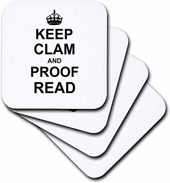 3dRose CST 194448 2 Keep Clam Proof Read Funny Proofread Reader Writer Editor Gifts Soft Coasters Set Of 8