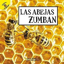 Plantas, animales y personas (Plants, Animals, and People) Las abejas zumban (Spanish Edition)