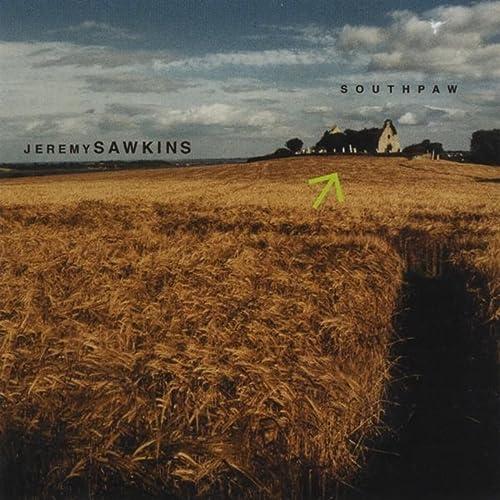 Jeremy Sawkins - Southpaw