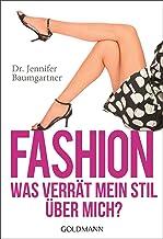 Fashion – Was verrät mein Stil über mich? (German Edition)