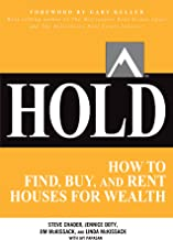 HOLD: How to Find, Buy, and Rent Houses for Wealth (Millionaire Real Estate) (English Edition)