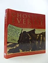 Ghosts of Everest: The Story of the Search for Mallory & Irvine by Jochen Hemmleb (1-Oct-1999) Hardcover