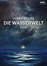 DIE WASSERWELT: Der Science-Fiction-Klassiker!