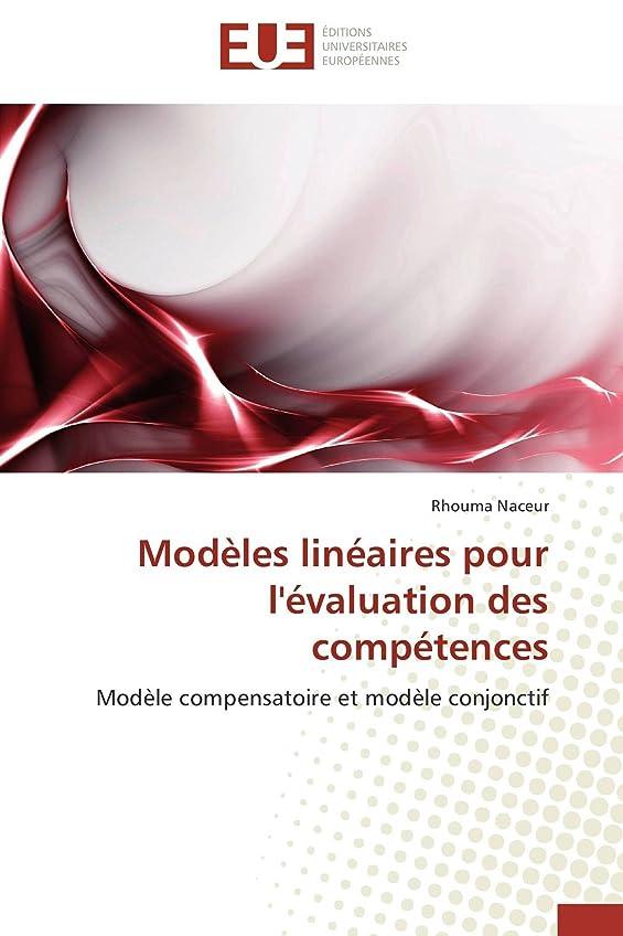 つぼみセッティングフィードオンModèles Linéaires Pour l'évaluation Des Compétences (Omn.Univ.Europ.)