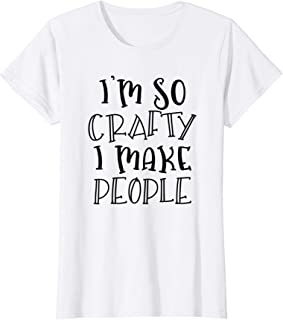 Womens Art Craft New Mom Mother To Be Arts Crafts Pregnant T-Shirt