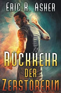 Rückkehr der Zerstörerin (Vesik-Reihe) (German Edition)