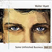 Some Unfinished Business Vol. 2