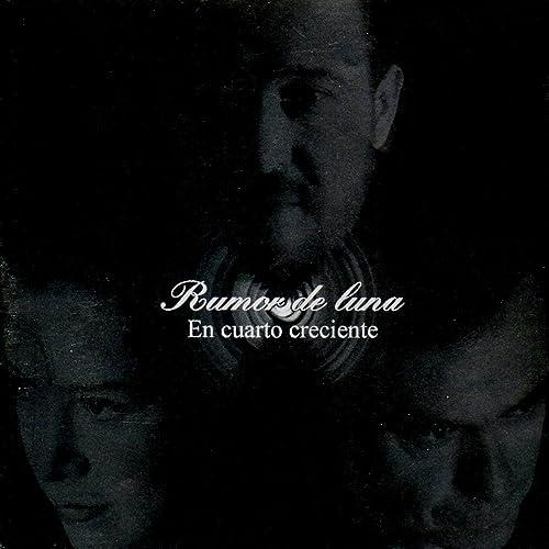 En Cuarto Creciente de Rumor De Luna en Amazon Music - Amazon.es