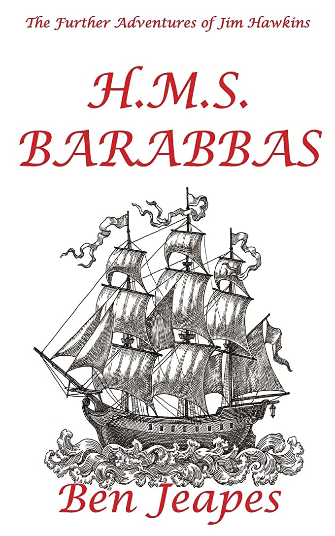 世紀マージン意気消沈したH.M.S. Barabbas (The Further Adventures of Jim Hawkins)
