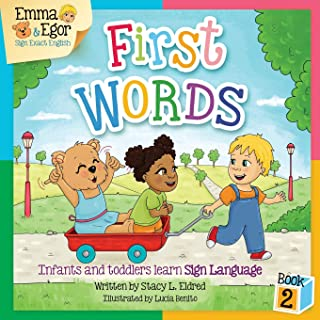 Emma and Egor First Words Book 2: Infants and Toddlers Learn Sign Language (Emma and Egor Learn Sign Language)