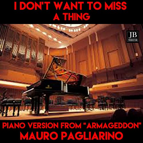 I Don't Want to Miss a Thing (Instrumental Piano Version From