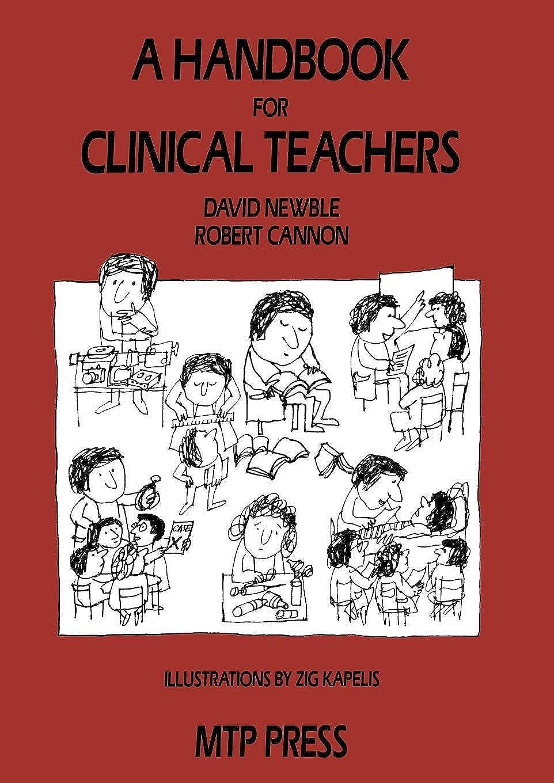 電子レンジ事航海のA Handbook for Clinical Teachers