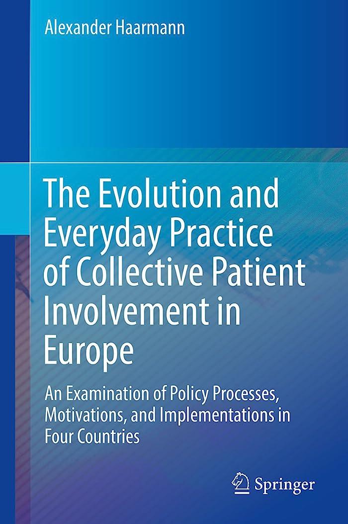 交換可能取り壊す保証金The Evolution and Everyday Practice of Collective Patient Involvement in Europe: An Examination of Policy Processes, Motivations, and Implementations in Four Countries (English Edition)