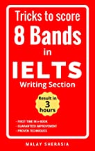 Tricks to score 8 Bands in IELTS - Writing Section