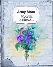 Army Mom Prayer Journal: 60 days of Guided Prompts and Scriptures   Blue Floral Flowers