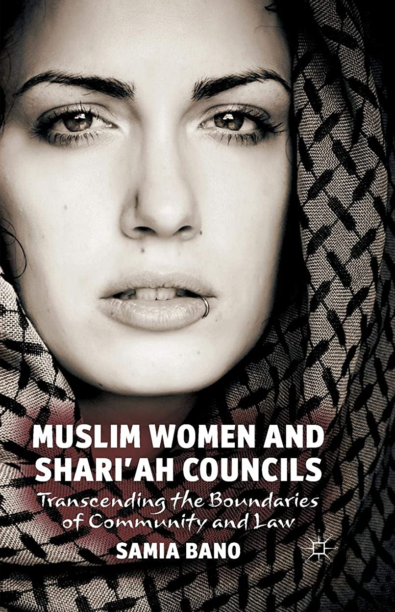 本会議はずシーフードMuslim Women and Shari'ah Councils: Transcending the Boundaries of Community and Law