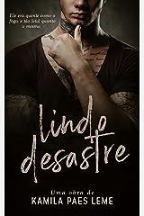 Lindo Desastre eBook Kindle