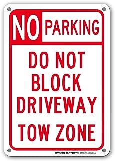 No Parking Do Not Block Driveway Sign- 10