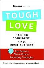 toughLOVE: Raising Confident, Kind, Resilient Kids (English Edition)