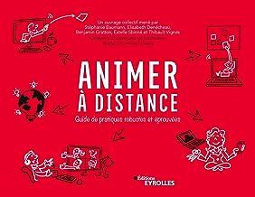 Livres Animer à distance : Guide de pratiques robustes et éprouvées PDF