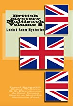British Mystery Multipack Volume 8 – Locked Room Mysteries: The Big Bow Mystery, The Four Just Men, The Invisible Man, The...