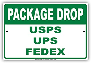 Pakage Drop USPS UPS FedEx Loading Dock Notice Aluminium Metal 12