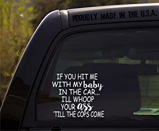 OhioDecals.com If You hit me with My Baby in The car/Funny Baby Inside on Board Sticker Decal