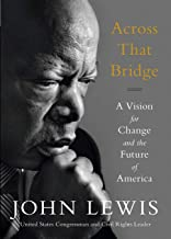 Download Across That Bridge: A Vision for Change and the Future of America PDF