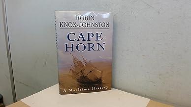 Cape Horn: A Maritime History