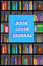 Book Lover Journal: Gifts for avid book readers, This log book will help you with having knowledge of the books you love and the ones you don't