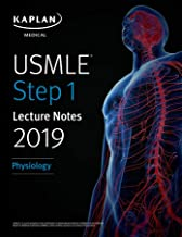 USMLE Step 1 Lecture Notes 2019: Physiology (Kaplan Test Prep Book 7)