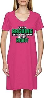 I'm Not Arguing Just Explaining Why I'm Right Ladies Dress