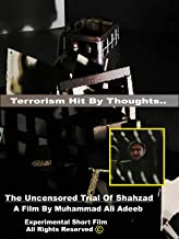 The Uncensored Trial Of Shahzad