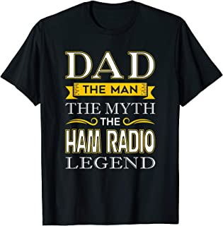 Mens Ham Radio Dad Shirts Gifts for Dads Fathers Day T-Shirt