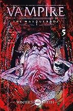 Vampire: The Masquerade: Winter's Teeth #5 (Vampire The Masquerade: Winter's Teeth)