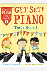 Get Set! Piano Tutor Book 1 Paperback