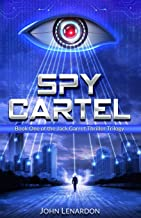 Spy Cartel: Book One of the Jack Garret Thriller Series