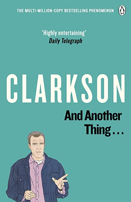 And Another Thing: The World According to Clarkson Volume 2 (English Edition)