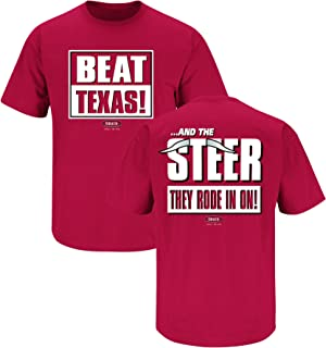 Oklahoma Football Fans. Beat Texas and The Steer They Rode in on Cardinal T Shirt (Sm-5X)