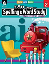 180 Days of Spelling and Word Study: Grade 2 - Daily Spelling Workbook for Classroom and Home, Cool and Fun Practice, Elem...
