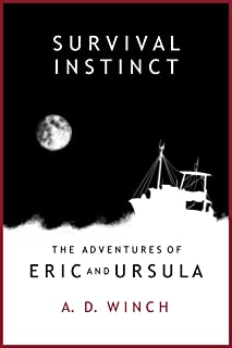 Survival Instinct (The Adventures of Eric and Ursula Book 2) (English Edition)