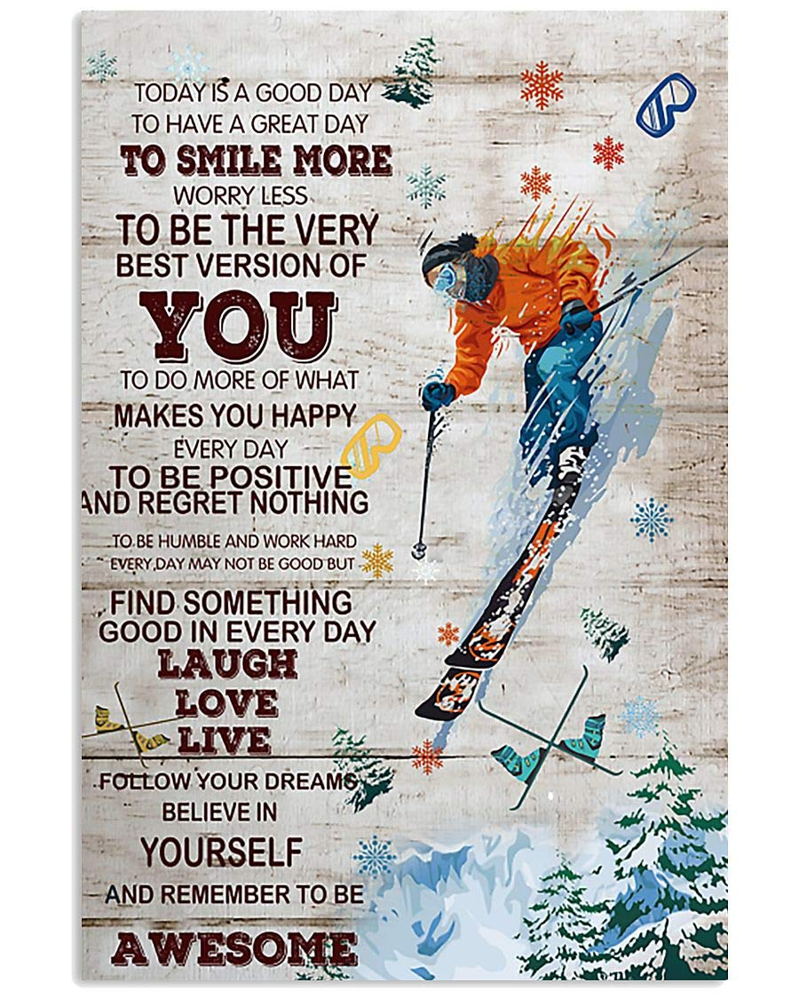 Skiing Today Is In stock A Store Good Day Art Canvas Artwork Poster Wall