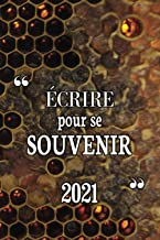 Écrire pour se souvenir 2021: Cahier journal intime de 2021 pour adultes , filles ou garçons | Cadeau de Saint Valentin , ...