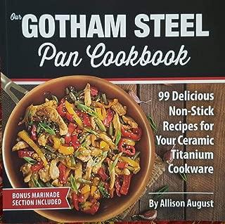 The Gotham Steel Pan Cookbook