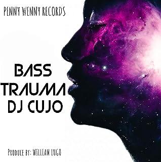 Bass Trauma