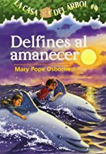 Delfines Al Amanecer / Dolphins at Daybreak: 9 (La Casa Del Arbol / Magic Tree House)