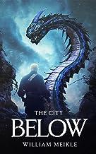 The City Below (The Land Below Book 3)