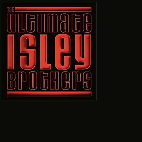 The Ultimate Isley Brothers